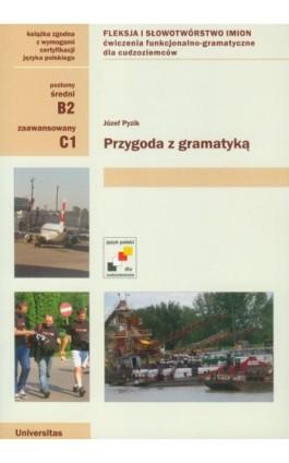 Przygoda z gramatyką - Józef Pyzik - Ebook - 978-83-242-1825-7