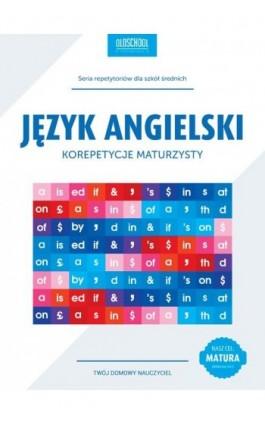 Język angielski Korepetycje maturzysty - Anna Treger - Ebook - 978-83-63165-75-8