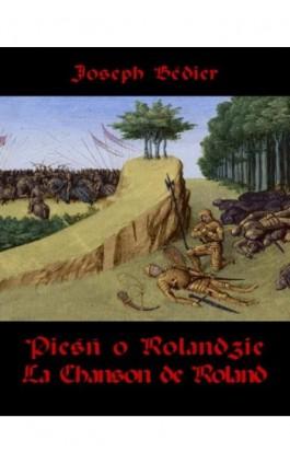 Pieśń o Rolandzie. La Chanson de Roland - Joseph Bédier - Ebook - 978-83-8064-090-0