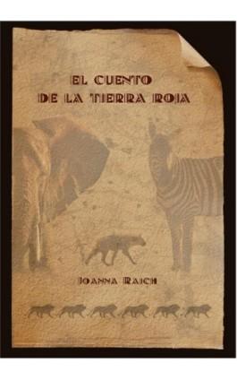 El cuento de la tierra roja - Joanna Rajch - Ebook - 978-83-64894-60-2
