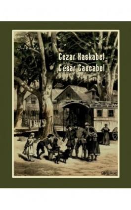 Cezar Kaskabel. César Cascabel - Jules Verne - Ebook - 978-83-7950-400-8