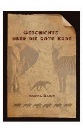 Geschichte über die rote Erde - Joanna Rajch - Ebook - 978-83-938756-9-6