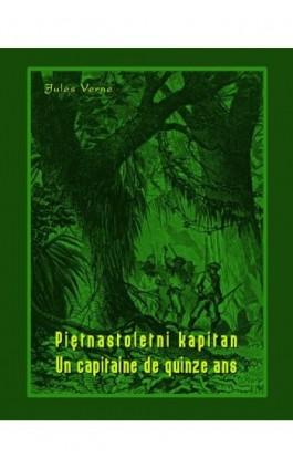 Piętnastoletni kapitan. Un capitaine de quinze ans - Jules Verne - Ebook - 978-83-7950-405-3