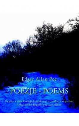 Poezje. Poems - Edgar Allan Poe - Ebook - 978-83-8064-057-3