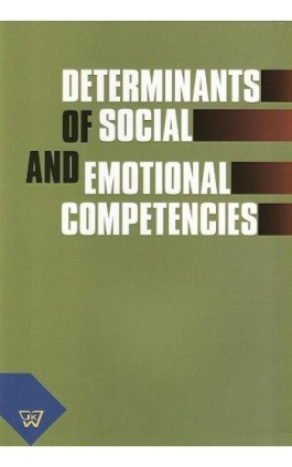 Determinants of social and emotional competencies - Ebook - 978-83-7072-660-7