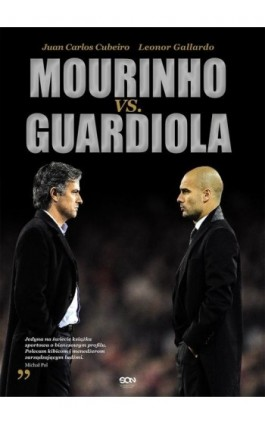 Mourinho vs. Guardiola - Juan Carlom Cubeiro - Ebook - 978-83-7924-078-4