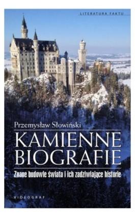 Kamienne biografie - Przemysław Słowiński - Ebook - 978-83-7835-425-3