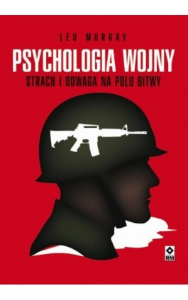 Psychologia wojny - Leo Murray - Ebook - 978-83-7773-385-1