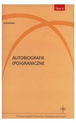 Autobiografie (Po)graniczne - Ebook - 978-83-242-2837-9