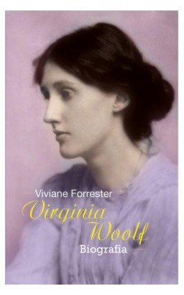 Virginia Woolf - Viviane Forrester - Ebook - 978-83-7705-654-7