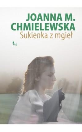 Sukienka z mgieł - Joanna M. Chmielewska - Ebook - 978-83-7779-128-8