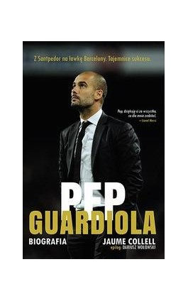 Pep Guardiola. Biografia - Jaume Collell - Ebook - 978-83-63248-58-1