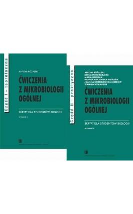 Ćwiczenia z mikrobiologii ogólnej. Skrypt dla studentów biologii. Część teoretyczna i praktyczna - Ebook - 978-83-7171-635-5