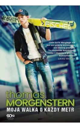 Thomas Morgenstern. Moja walka o każdy metr - Thomas Morgenstern - Ebook - 978-83-7924-544-4