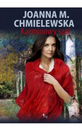 Karminowy szal - Joanna M. Chmielewska - Ebook - 978-83-7779-139-4