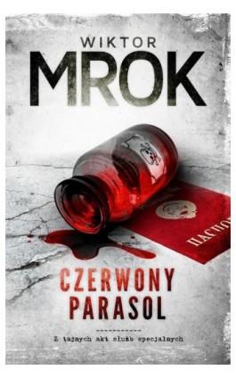 Czerwony Parasol - Wiktor Mrok - Ebook - 978-83-62577-65-1