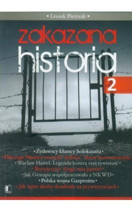 Zakazana historia 2 - Leszek Pietrzak - Ebook - 978-83-62908-23-3