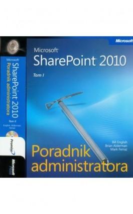 Microsoft SharePoint 2010 Poradnik Administratora - Tom 1 i 2 - Bill English - Ebook - 978-83-7541-273-4