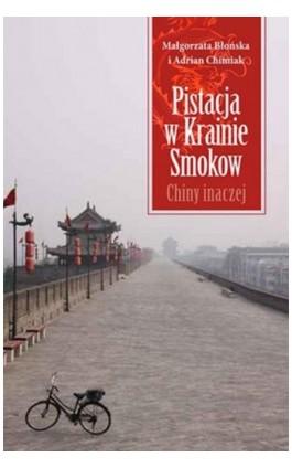Pistacja w Krainie Smoków - Adrian Chimiak - Ebook - 978-83-7551-388-2