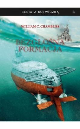 Bezgłośna formacja - William C. Chambliss - Ebook - 978-83-62913-78-7
