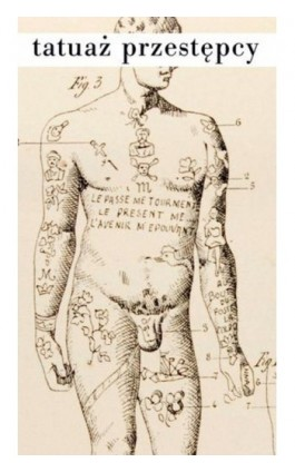 Tatuaż przestępcy - Cesare Lombroso - Ebook - 978-83-7453-232-7