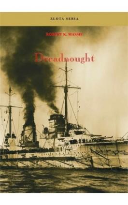 Dreadnought. Tom II - Robert K. Massie - Ebook - 978-83-62913-80-0