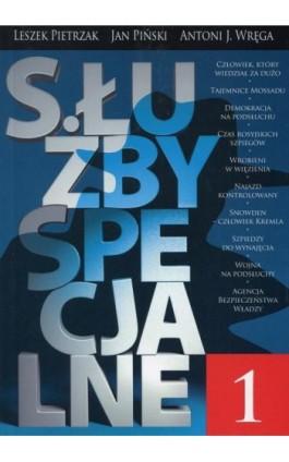 Służby specjalne 1 - Jan Piński - Ebook - 978-83-62908-09-7