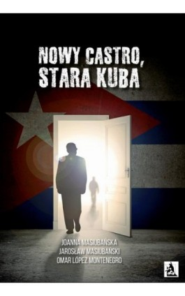 Nowy Castro, stara Kuba - Joanna Masiubańska - Ebook - 978-83-7900-571-0
