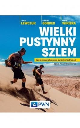 Wielki pustynny szlem - Marek Wikiera - Ebook - 978-83-01-18896-2