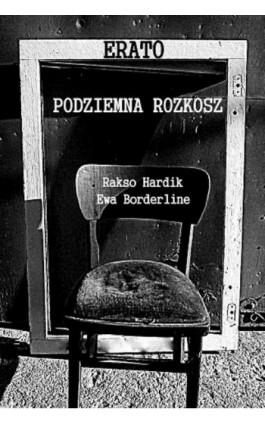 Erato: podziemna rozkosz - Rakso Hardik - Ebook - 978-83-7859-164-1