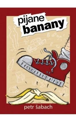Pijane banany - Petr Sabach - Ebook - 978-83-941695-6-5