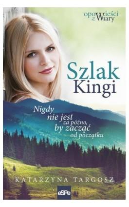 Szlak Kingi - Ebook - 978-83-7482-894-9