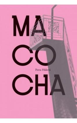 Macocha - Petra Hulova - Ebook - 978-83-657-0712-3