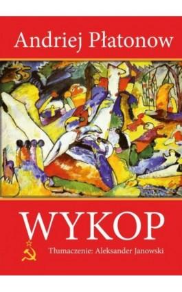 Wykop - Andriej Płatonow - Ebook - 978-83-7900-748-6