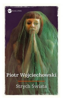 Strych Świata - Piotr Wojciechowski - Ebook - 978-83-8032-131-1
