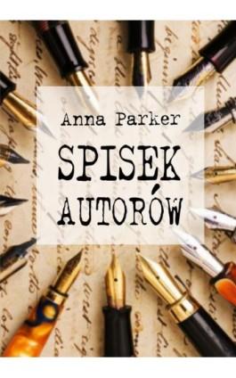 Spisek autorów - Anna Parker - Ebook - 978-83-7859-821-3