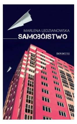 Samobójstwo - Marlena Ledzianowska - Ebook - 978-83-7942-299-9