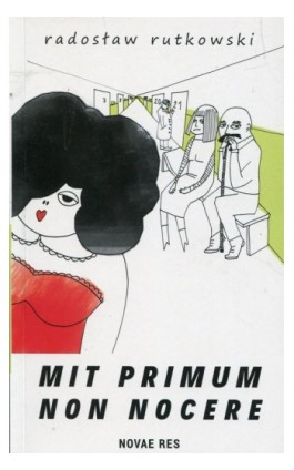 Mit primum non nocere - Radosław Rutkowski - Ebook - 978-83-8083-611-2