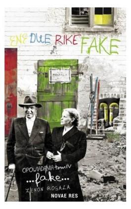 Fake Opowiadania Tom IV - Zenon Rogala - Ebook - 978-83-8083-684-6