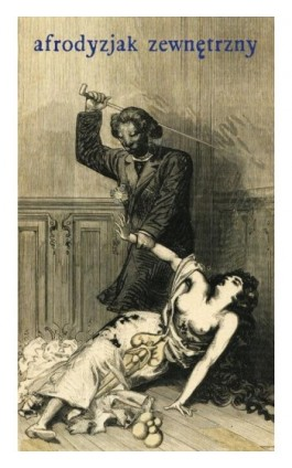 Afrodyzjak zewnętrzny - François-Amédée Doppet - Ebook - 978-83-7453-160-3