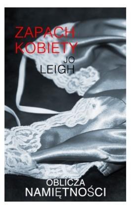 Zapach kobiety - Jo Leigh - Ebook - 978-83-238-9325-7