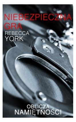 Niebezpieczna gra - Rebecca York - Ebook - 978-83-238-9320-2