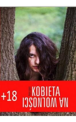 Kobieta na wolności - Dagny Agasz - Ebook - 978-83-63860-14-1
