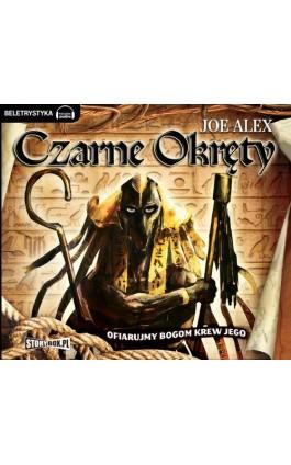 Czarne okręty 1 - Joe Alex - Audiobook - 978-83-63302-61-0