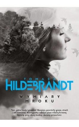 Wymiary mroku - Tomasz Hildebrandt - Ebook - 978-83-287-0948-5