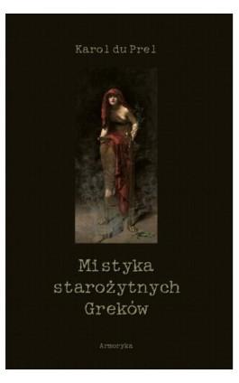 Mistyka starożytnych Greków - Karol du Prel - Ebook - 978-83-8064-573-8