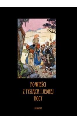 Powieści z tysiąca i jednej nocy - według A. L. Grimma - Nieznany - Ebook - 978-83-8064-572-1
