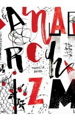 Anarchizm: nowe perspektywy? - Ebook - 978-83-948598-3-1