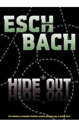 Hide Out - Andreas Eschbach - Ebook - 978-83-7686-260-6