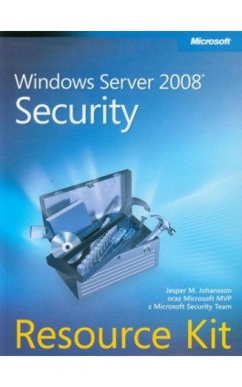 Windows Server 2008 Security Resource Kit - Jesper M. Johansson - Ebook - 978-83-7541-256-7